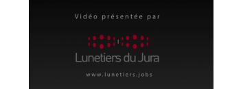 Lunetiers du Jura - Présentation du métier de Polisseur